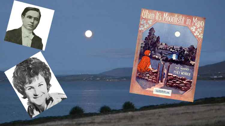The story of the song, Moonlight in Mayo